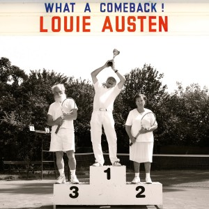 Album What a Comeback! from Louie Austen