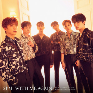 2PM的專輯WITH ME AGAIN