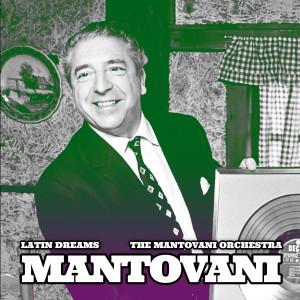 The Mantovani Orchestra的專輯Mantovani: Latin Dreams