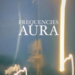 Aura的專輯Frequencies