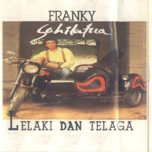 Lelaki & Telaga dari Franky Sahilatua