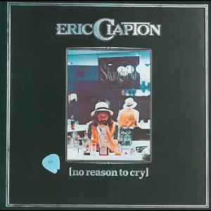 No Reason To Cry 1986 Eric Clapton
