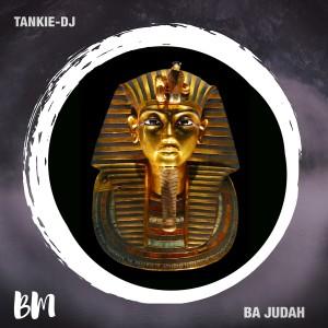 Album Ba Judah from Tankie-DJ