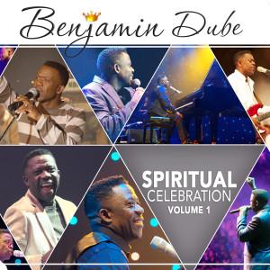 Album Benjamin Dube - Spiritual Celebration, Vol.1 from Benjamin Dube