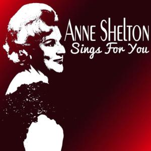 Anne Shelton Sings for You