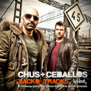 Album Back On Tracks from Chus & Ceballos