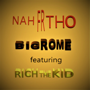 Album Nah Fr Tho from Rich The Kid