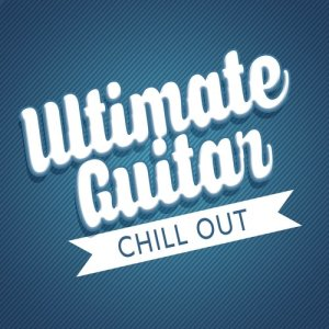 Album Ultimate Guitar Chill Out from Guitar Chill Out