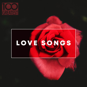 Album 100 Greatest Love Songs from Various Artists