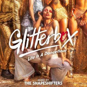 Album Glitterbox - Life Is A Dancefloor (DJ Mix) from The Shapeshifters