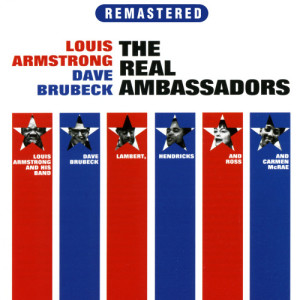 Louis Armstrong的專輯The Real Ambassadors (Remastered)