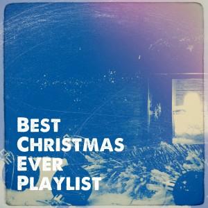 Christmas Songs的專輯Best Christmas Ever Playlist