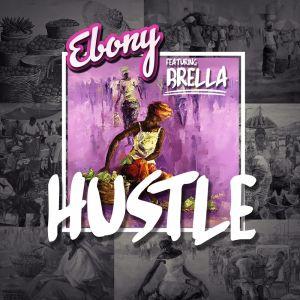 Hustle dari Ebony Reigns