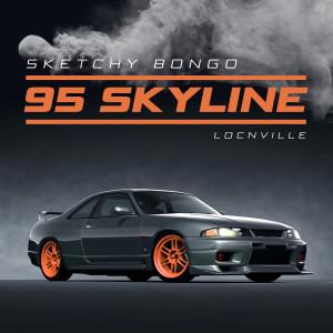 Album 95 Skyline (feat. Locnville) from Locnville