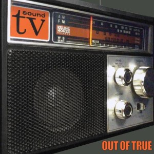 Album Out of True from TV Sound