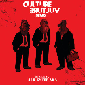 Listen to Culture Vulture song with lyrics from 25k