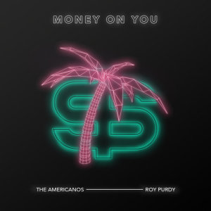 Album Money On You from The Americanos
