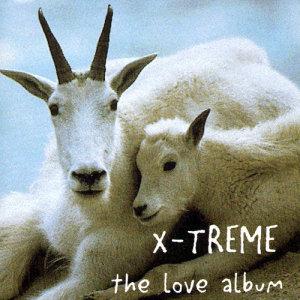 Album The Love Album from X-Treme