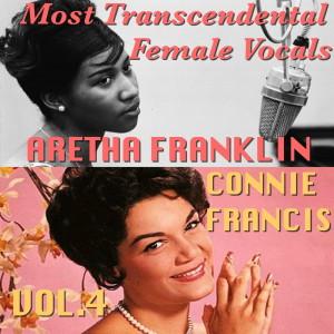 Aretha Franklin的專輯Most Transcendental Female Vocals: Connie Francis & Aretha Franklin, Vol.4