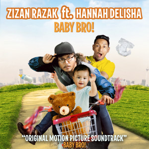 Album Baby Bro (feat. Hannah Delisha) [Original Motion Picture Soundtrack] from Zizan