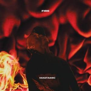 MastaMic的專輯Fire