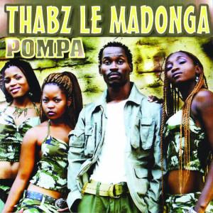 Album Pompa from Thabz Le Madonga