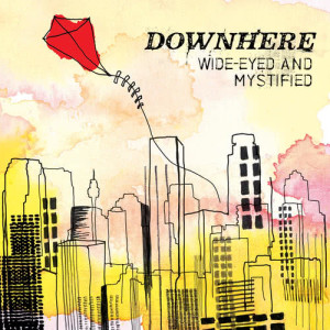 Album Wide-Eyed And Mystified from Downhere