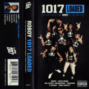 Album 1017 Loaded (feat. Gucci Mane, Big Scarr, Enchanting, Foogiano, K Shiday, Pooh Shiesty) from Gucci Mane