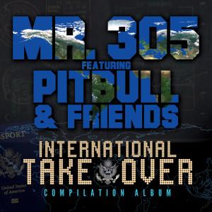 Mr. 305的專輯International Takeover