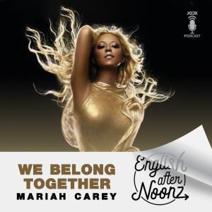 Album English AfterNoonz: We Belong Together - Mariah Carey from English AfterNoonz