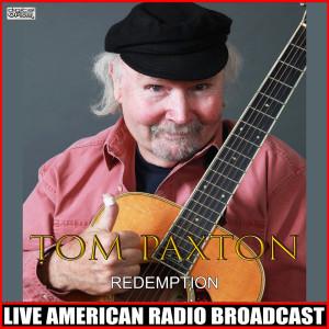 Album Redemption (Live) from Tom Paxton