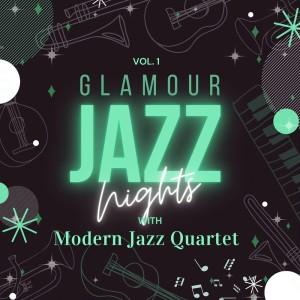 Album Glamour Jazz Nights with Modern Jazz Quartet, Vol. 1 from Modern Jazz Quartet