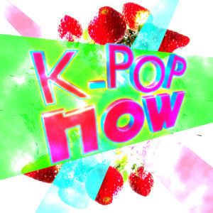 Album K-Pop Now from K-Pop Nation