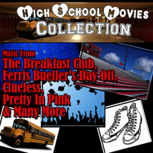 Friday Night At The Movies的專輯High School Movies Collection - Music From The Breakfast Club, Ferris Bueller's Day Off & Many More