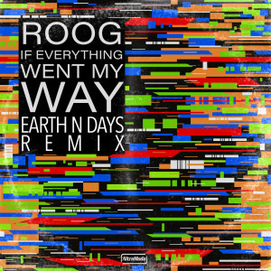 Listen to If Everything Went My Way song with lyrics from Roog