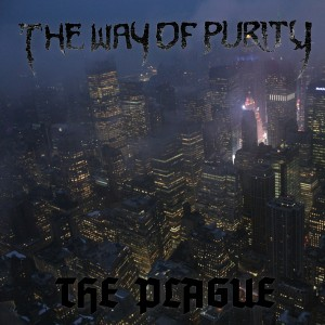 Album The Plague from The Way Of Purity