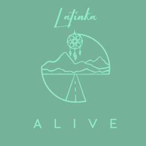 Alive dari Latinka