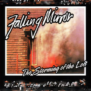 Album The Storming of the Loft from Falling Mirror