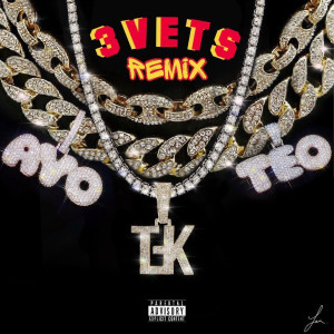 Album 3 Vets (feat. Ayo & Teo) [Remix] (Explicit) from The Future Kingz