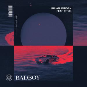 Album Badboy from Julian Jordan