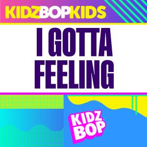 Album I Gotta Feeling (Redo Version) from Kidz Bop Kids