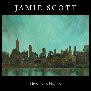Album New York Nights from Jamie Scott