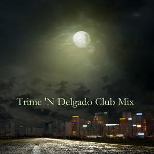 Album Riding on a Train (Trime 'N Delgado Club Mix) from Odyssey