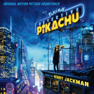 Henry Jackman的專輯Pokémon Detective Pikachu (Original Motion Picture Soundtrack)