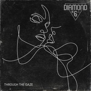 Diamond 6的專輯Through the Gaze