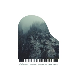 Album Tales of the Piano, Pt. 1 from Jérôme Chassagnard