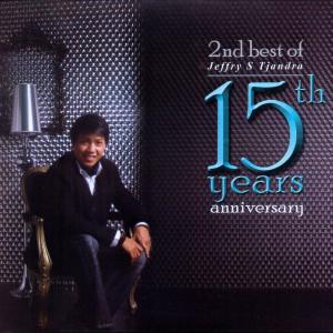 2ND Best Of Jeffry S Tjandra 15TH Years Anniversary