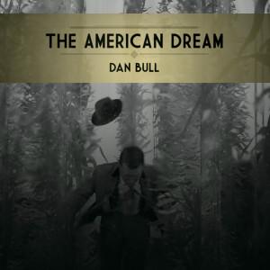Album The American Dream from Dan Bull