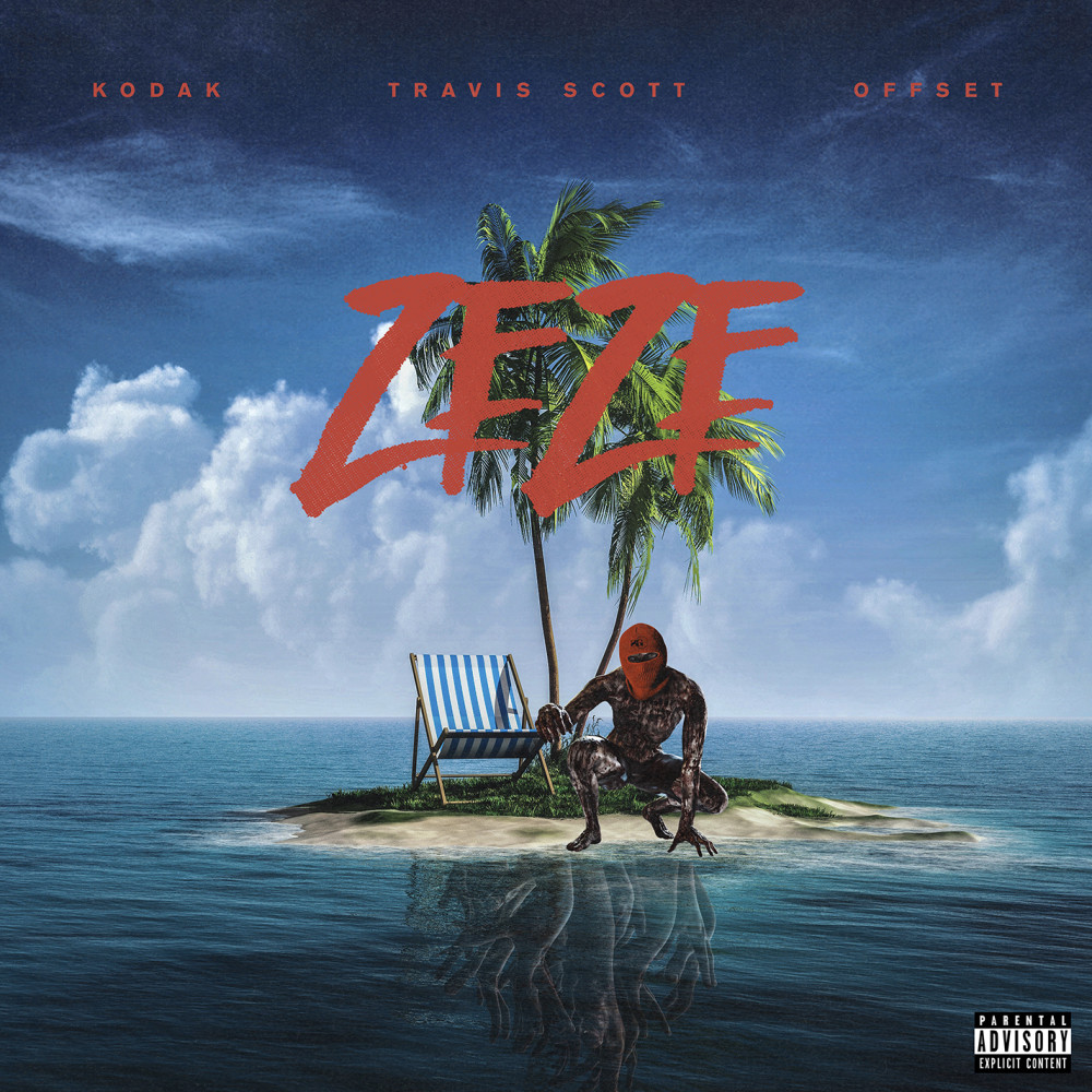ZEZE (feat. Travis Scott & Offset) 2018 Kodak Black; Offset; Travis Scott