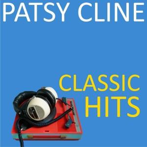 Patsy Cline的專輯Classic Hits